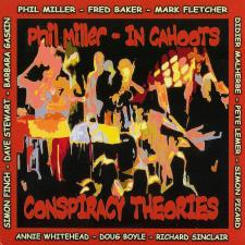 Phil Miller - In Cahoots ~ Conspiracy Theories
