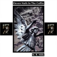 N R Hills - Eleven Nails In The Coffin