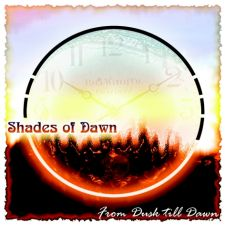 Shades Of Dawn - From Dusk Till Dawn