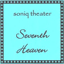 Soniq Theater - Seventh Heaven