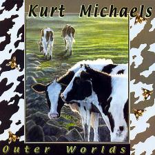 Kurt Michaels - Outer Worlds