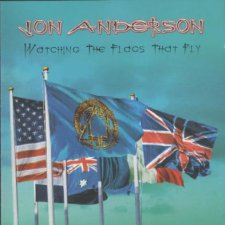 Jon Anderson – Watching The Flags That Fly