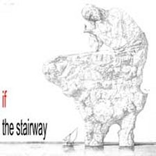 If - The Stairway