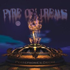 Persephone's Dream - Pyre Of Dreams