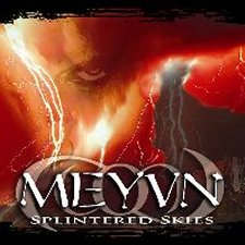 Meyvn - Splintered Skies