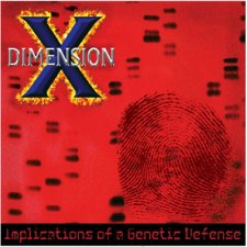 Dimension X – Implications Of A Genetic Defense