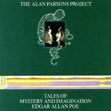 The Alan Parsons Project - Tales of Mystery and Imagination : Edgar Allan Poe