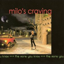 Milo's Craving - The More You Know