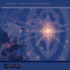 Clear Blue Sky – Gateway To The Seventh Dimension