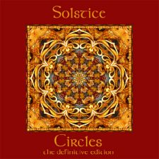 Solstice – Circles (The Definitive Edition)