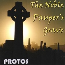 Protos - The Noble Pauper's Grave