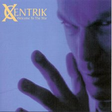XCentrik - Welcome To The War