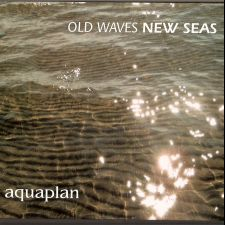 Aquaplan – Old Waves New Seas