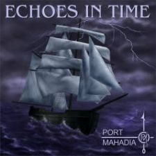 Port Mahadia – Echoes In Time