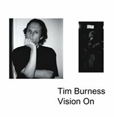 Tim Burness - Vision On
