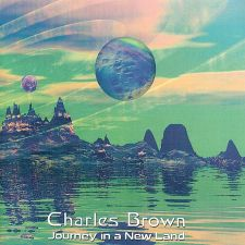 Charles Brown - Journey In A New Land