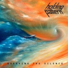 Holding Pattern - Breaking The Silence