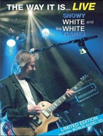 Snowy White & The White Flames - The Way It Is... Live