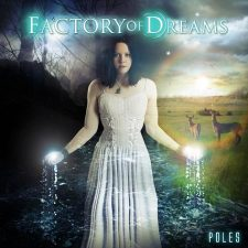Factory Of Dreams – Poles