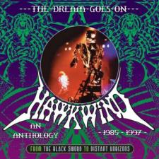 Hawkwind - The Dream Goes On - From The Black Sword To Distant Horizons. An Anthology 1985 - 1997