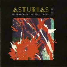Asturias - In Search Of The Soul Trees