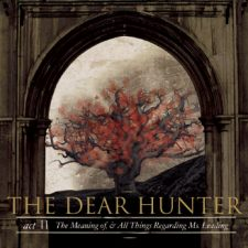 The Dear Hunter – Act II The Meaning Of And All Things Regarding Ms Leading