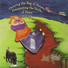 Janet Robbins - Carrying The Bag Of Hearts, Interpreting The Birth Of Stars ~ Vol III