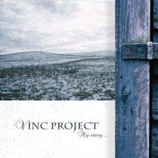 Vinc Project - My Story