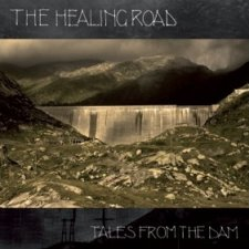 The Healing Road – Tales From The Dam