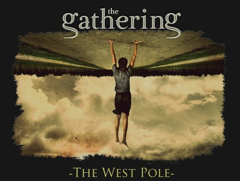 The Gathering - The West Pole