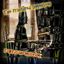 The Fractured Dimension – Towards The Mysterium