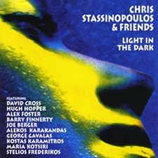 Chris Stassinopoulos & Friends - Light In The Dark