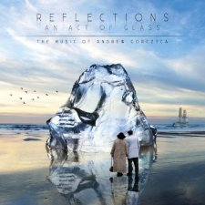 Andrew Gorczyca - Reflections ~ An Act Of Glass