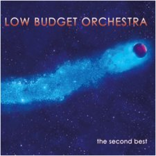 Low Budget Orchestra - The Second Best