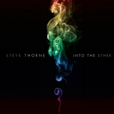 Steve Thorne – Into The Ether