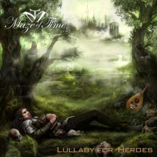 Maze Of Time - Lullaby For Heroes