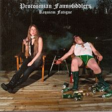 Procosmian Fannyfiddlers - Requiem Fatigue