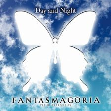 Fantasmagoria - Day And Night