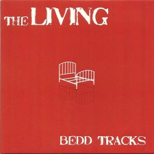 The Living – Bedd Tracks