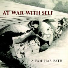 At War With Self – A Familiar Path