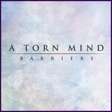 A Torn Mind - Barriers [EP]