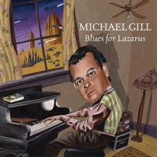 Michael Gill – Blues For Lazarus