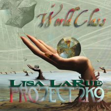 Lisa LaRue Project 2K9 – World Class