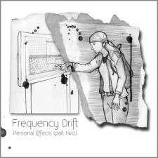 Frequency Drift – Personal Effects (Part Two)