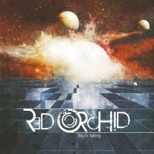 Red Orchid – Sky Is Falling [EP]