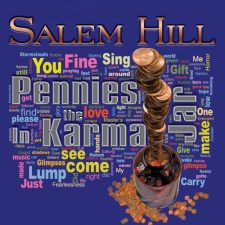 Salem Hill – Pennies In The Karma Jar