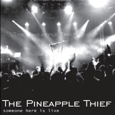 Someone Here Is Live - The Pineapple Thief