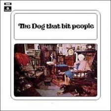 The Dog That Bit People - The Dog That Bit People