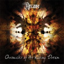 Arcane - Chronicles Of A Waking Dream