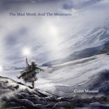 Colin Masson – The Mad Monk And The Mountain